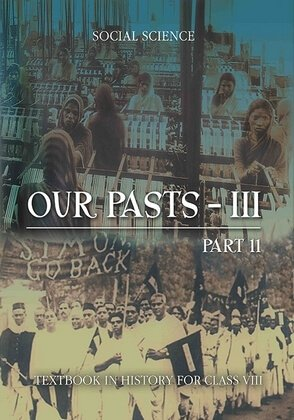 05: The Making of the National Movement: 1870s--1947 / Our Pasts - III (Part-2)