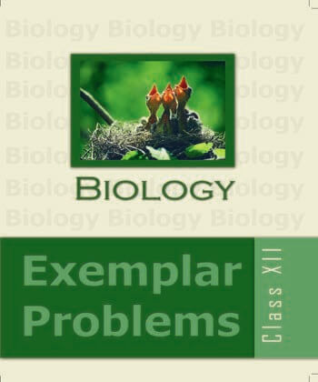 02: Secual Reproduction in Flowering Plants / Biology Examplar Problems